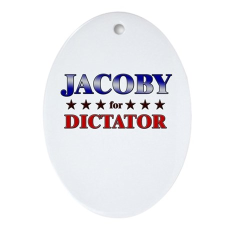 JACOBY for dictator Oval Ornament