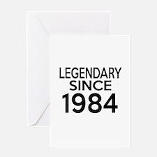 Legendary Since 1984 Greeting Card