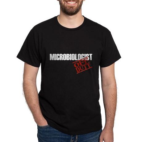 Off Duty Microbiologist Dark T-Shirt