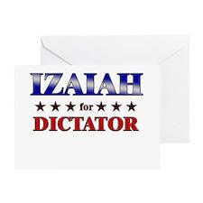 IZAIAH for dictator Greeting Card