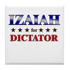 IZAIAH for dictator Tile Coaster