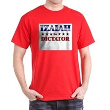 IZAIAH for dictator T-Shirt