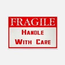 Fragile ~ Handle with Care Rectangle Magnet