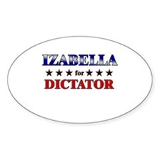 IZABELLA for dictator Oval Decal