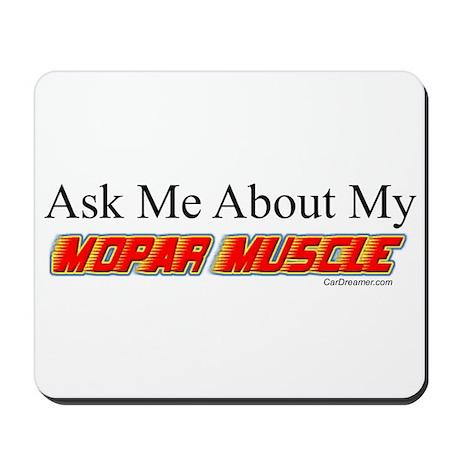 """""""Ask Me About My Mopar"""" Mousepad"""