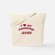 I Love My Daughter Alyssa Tote Bag