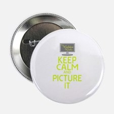 "Keep Calm and Picture It 2.25"" Button"