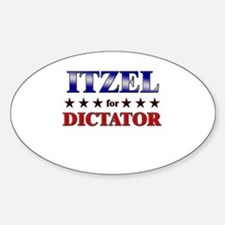 ITZEL for dictator Oval Decal