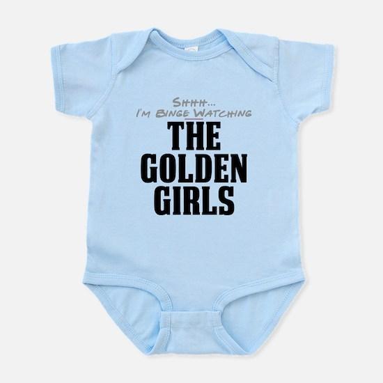 Shhh... I'm Binge Watching The Golden Girls Infant