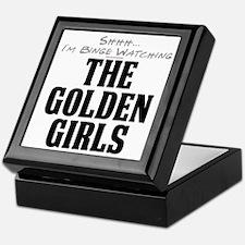 Shhh... I'm Binge Watching The Golden Girls Keepsa