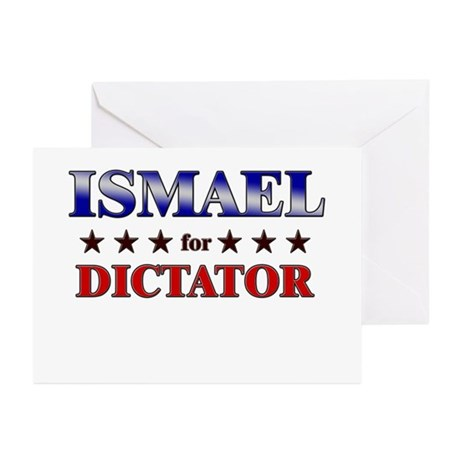 ISMAEL for dictator Greeting Cards (Pk of 10)