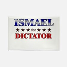ISMAEL for dictator Rectangle Magnet