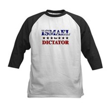 ISMAEL for dictator Tee