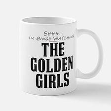 Shhh... I'm Binge Watching The Golden Girls Mug