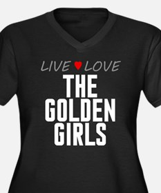 Live Love The Golden Girls Women's Dark Plus Size