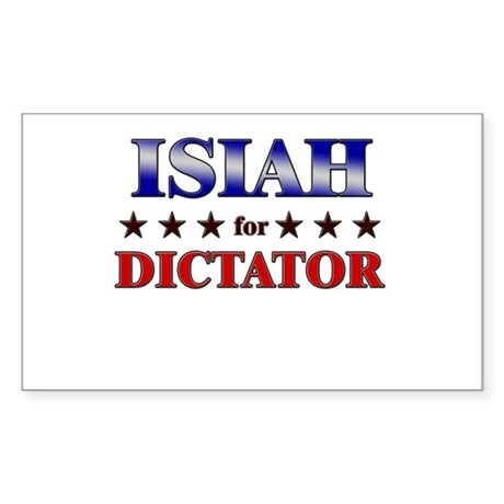 ISIAH for dictator Rectangle Sticker