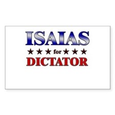 ISAIAS for dictator Rectangle Decal