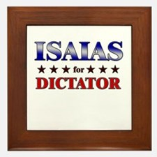 ISAIAS for dictator Framed Tile
