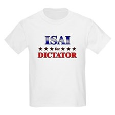 ISAI for dictator T-Shirt