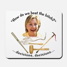 """Beat the Bitch"" anti-Hillary Mousepad"