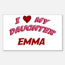 I Love My Daughter Emma Rectangle Decal