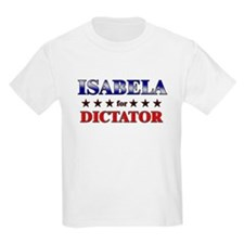 ISABELA for dictator T-Shirt