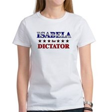 ISABELA for dictator Tee