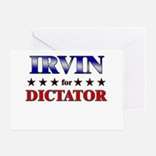 IRVIN for dictator Greeting Card