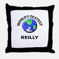 World's Okayest Reilly Throw Pillow