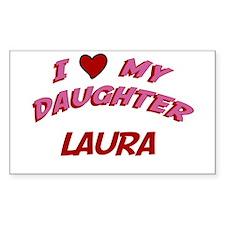 I Love My Daughter Lauren Rectangle Decal