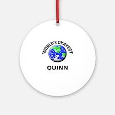 World's Okayest Quinn Round Ornament