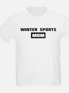 WINTER SPORTS mom T-Shirt
