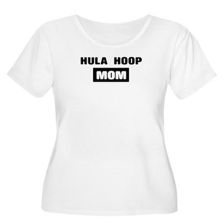 HULA HOOP mom Women's Plus Size Scoop Neck T-Shirt