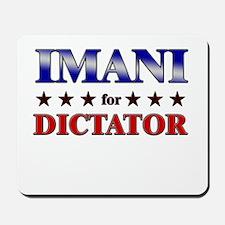 IMANI for dictator Mousepad