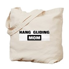 HANG GLIDING mom Tote Bag