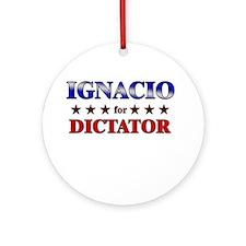 IGNACIO for dictator Ornament (Round)