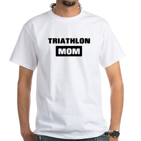 TRIATHLON mom White T-Shirt
