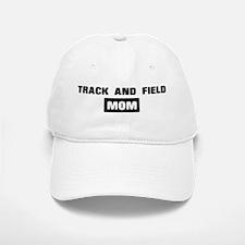TRACK AND FIELD mom Baseball Baseball Cap