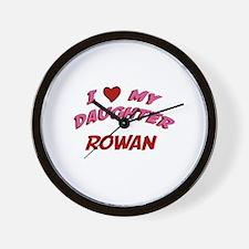 I Love My Daughter Rowan Wall Clock
