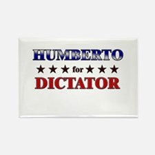 HUMBERTO for dictator Rectangle Magnet