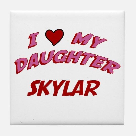 I Love My Daughter Skylar Tile Coaster