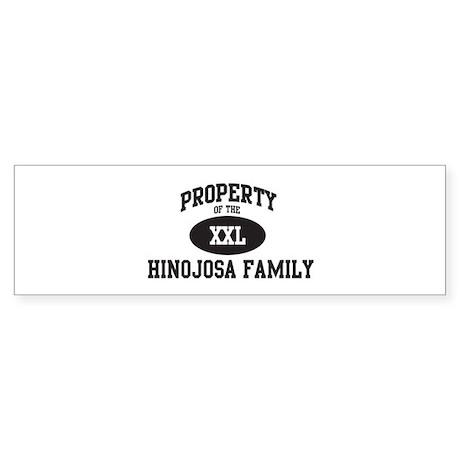 Property of Hinojosa Family Bumper Sticker