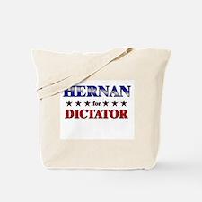 HERNAN for dictator Tote Bag