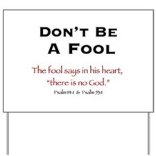 Don't Be A Fool 2.0 - Yard Sign