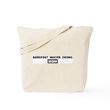 BAREFOOT WATER SKIING mom Tote Bag