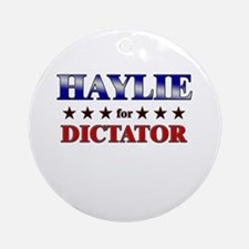 HAYLIE for dictator Ornament (Round)
