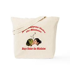 ...Under The Mistletoe Tote Bag