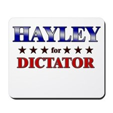 HAYLEY for dictator Mousepad