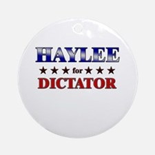 HAYLEE for dictator Ornament (Round)