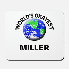 World's Okayest Miller Mousepad